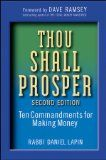 Thou Shall Prosper – Ten Commandments for Making Money by Rabbi Daniel Lapin
